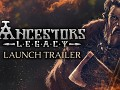 Ancestors Legacy launch trailer is out!