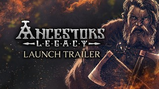 Ancestors Legacy launch trailer is out!