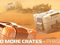 No More Crates: Phase One Update