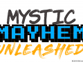 Mystic Mayhem Unleashed Announced