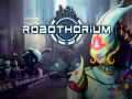 Robothorium Devlog: The L.A.D.Y