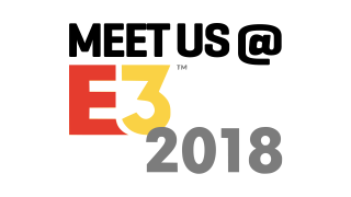 Meet us at E3 2018