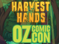 Harvest Hands at Oz Comic-con!