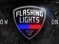Flashing Lights Out Now in Early Access!