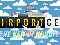 The New Airport CEO UI Update