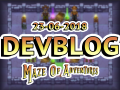 Maze Of Adventures - Game updated && Devblog 06/23/2018