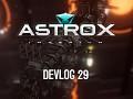 Astrox Imperium DEVLOG 29
