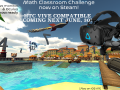 Math Classroom Challenge now HTC Vive Compatible