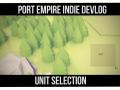 Port Empire Devlog #8 - Unit Selection