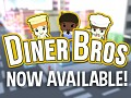 Diner Bros is Now Available on Steam!