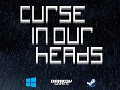 Curse in our heads release in Steam!