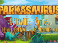 Parkasaurus Update #016 : Ohhh behave – Dinosaur A.I.