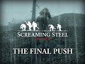 Screaming Steel - The Final Push