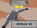 Devblog #2 - New Gameplay and British Empire Campaign