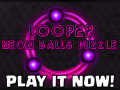 Looper! Neon balls puzzle is out now on iOS and Android