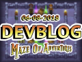 Maze Of Adventures - Devblog 08/06/2018