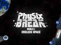 Physix BREAK is Revamping the classic Brick Breaker