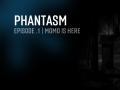 Phantasm | Episode .1 / Momo is here