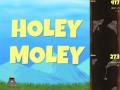 Holey Moley It's Ready!