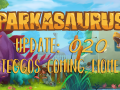Parkasaurus Update #020 : Steggos coming home