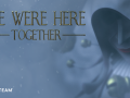 New game in the We Were Here series - We Were Here Together - announced!