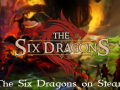The Six Dragons on Steam!