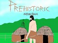Prehistoric Neolithic Now Avalible!