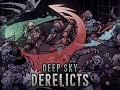 Award-Winning Turn-Based Roguelike RPG, Deep Sky Derelicts, Launches Today!