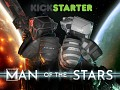Man of the stars launches its Kickstarter campaign