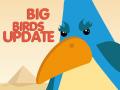 Big Birds Update