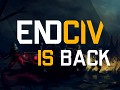 Endciv is back!