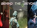 Launch Trailer of Behind The Beyond