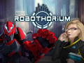 Robothorium - Devlog 12th: Last mission for Humanobots and Supremachine
