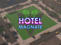 Hotel Magnate Update: More Furniture!
