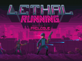 Lethal Running Prologue on November, 30th