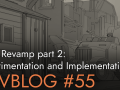 Devblog 55: Town Revamp part 2