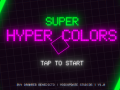 Super Hyper Colors is out Now! + Trailer