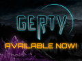 Gerty - Early Access AVAILABLE NOW!