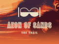 Aeon of Sands - The Trail releases today, December, 4!
