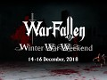 Warfallen, Winter War Weekend!