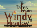 Tales From Windy Meadow - Second Trailer