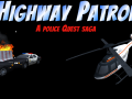 Highway Patrol: A Police Quest Saga, Released NOW!