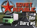 Soviet Republic - Dev Diary #6