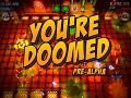 You're Doomed Christmas Pre-Alpha Update