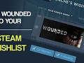 Wounded has a Steam Store Page!