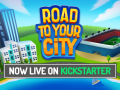 Now on Kickstarter - Road to your City