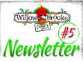 Willowbrooke Post – Newsletter #5