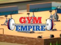 Gym Empire - Updated Trailer