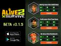 Weekly Beta Release: Alive 2 Survive (v0.1.5)