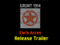 Grunt1914 Early Access Release Trailer